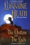 The Outlaw and the Lady (Daughters of Fortune #1) - Lorraine Heath