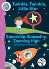 Twinkle, Twinkle, Little Star/Spaceship, Spaceship, Zooming High - Wes Magee, Mike Byrne