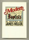 Modern Baptists - James Wilcox