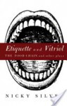 Etiquette and Vitriol: The Food Chain and Other Plays - Nicky Silver