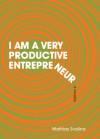 I Am A Very Productive Entrepreneur - Mathias Svalina