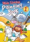 Bible Stories Painting Book 1 - Juliet David, Simon Abbott