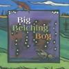 Big Belching Bog - Phyllis Root, Betsy Bowen