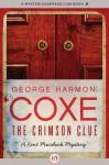 The Crimson Clue (The Kent Murdock Mysteries) - George Harmon Coxe