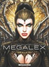 Megalex: The Complete Story - Alejandro Jodorowsky, Fred Beltran