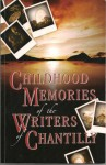 Childhood Memories of the Writers of Chantilly - Melanie Florence