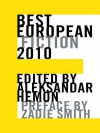 Best European Fiction 2010 - Aleksandar Hemon