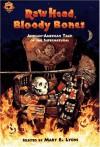 Raw Head, Bloody Bones: African-American Tales of the Supernatural - Mary E. Lyons, Lars Hokanson