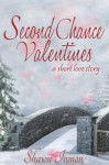 Second Chance Valentines (Second Chance Love Story) - Shawn Inmon