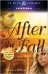 After the Fall: Book 2 of the Roman Time Travel Series - Morgan O'Neill