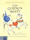 The Golden Seed - Maria Konopnicka, Janina Domanska, Catharine Fournier