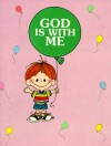God is with Me: Happy Day Book - Debby Anderson