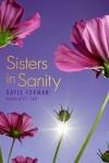 Sisters in Sanity - Gayle Forman