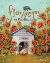 Flowers for Pudding Street - Christine Mannone Carolan, Peter Watson