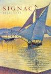 Signac, 1863-1935 - Paul Signac, Marina Bocquillon-Ferretti, Grand Palais Paris, Vincent van Gogh