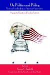 On Politics and Policy: Views on Freedom from an American Conservative - George C. Landrith, Jason F. Wright
