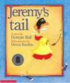 Jeremy's Tail - Duncan Ball, Donna Rawlins