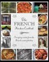 The French Kitchen Cookbook (Love Food) - Parragon Books, Love Food Editors