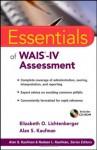 Essentials of WAIS-IV Assessment (Essentials of Psychological Assessment) - Elizabeth O. Lichtenberger, Alan S. Kaufman