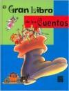 El Gran Libro de Los Cuentos - Tiziana Merani, Emma Chichester Clark, Antongionata Ferrari