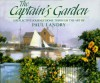 The Captain's Garden: A Reflective Journey Home Through the Art of Paul Landry - Paul A. Landry, Betty Ballantine