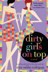 Dirty Girls on Top - Alisa Valdes