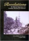 Revelations: Bi-Millenial Papers from the Canadian Museum of Civilization - Robert Klymasz, John Willis