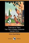 The Tale of Bobby Bobolink - Arthur Scott Bailey