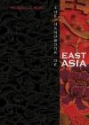 The Handbook of East Asia - Michael Kort