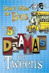 Don't Miss the Bus, and Five Other Dramas for Tweens - Nate Lee