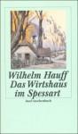 Das Wirtshaus Im Spessart - Wilhelm Hauff