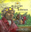 Harriet Tubman and Black History Month - Polly Carter, Bonnie Brook, Brian Pinkney