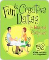 Fun & Creative Dates for Married Couples: 52 Ways to Enjoy Life Together - Books Howard Books, Howard Books
