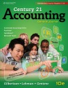 Introductory Text, Chapters 1-17 for Gilbertson/Lehman/Gentene's Century 21 Accounting: General Journal, 10th - Claudia B. Gilbertson, Mark W. Lehman, Debra H. Gentene