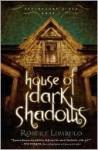 House of Dark Shadows (Dreamhouse Kings #1) - Robert Liparulo