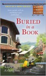 Buried in a Book (A Novel Idea Mystery #1) - Lucy Arlington
