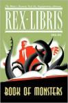 Rex Libris Volume Two: Book Of Monsters - James Turner