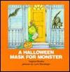 A Halloween Mask for Monster - Virginia Mueller, Lynn M. Munsinger