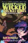 Ray Bradbury's Something Wicked This Way Comes: The Authorized Adaptation - Ray Bradbury, Ron Wimberly