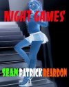 Night Games - Sean Patrick Reardon