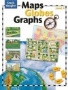 Maps, Globes, Graphs: Student Edition - Henry Billings