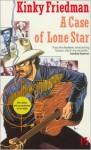 A Case of Lone Star - Kinky Friedman