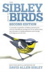 The Sibley Guide to Birds, Second Edition - David Allen Sibley