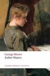 Esther Waters - George Augustus Moore, David Skilton