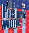 The President's Work: A Look at the Executive Branch (How Government Works) - Elaine Landau
