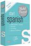 Start Spanish with the Michel Thomas Method (Michel Thomas Method, Beginner) - Michel Thomas
