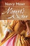 Mozart's Sister - Nancy Moser