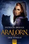 Aralorn - Der Verrat (2) - Patricia Briggs