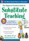 The Organized Teacher's Guide to Substitute Teaching - Steve Springer, Kimberly Persiani