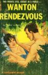 Wanton Rendezvous - Dean Hudson